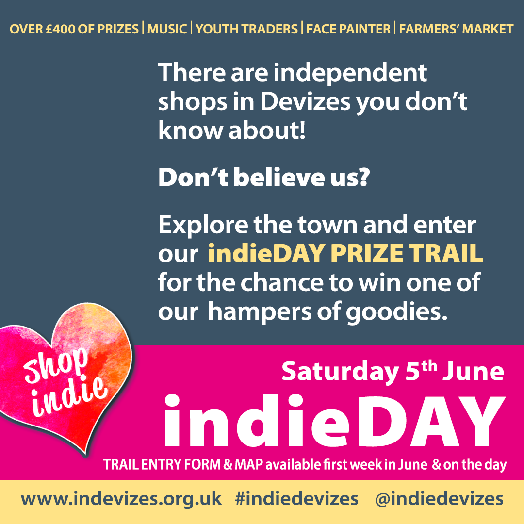 IndieDAY 5th June 2021 - thre are independent shops in DEvizes you don't now about... enter our prize trail.